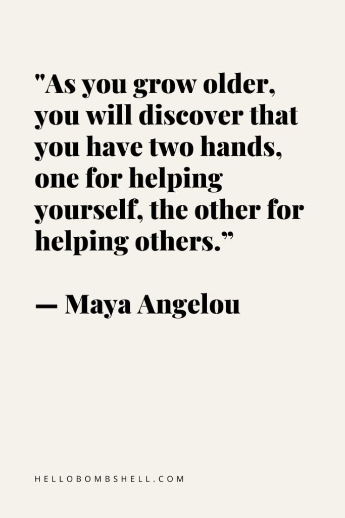 Maya Angelou self care quote about self love for women