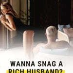 dating advice for how to marry a rich man gold digger