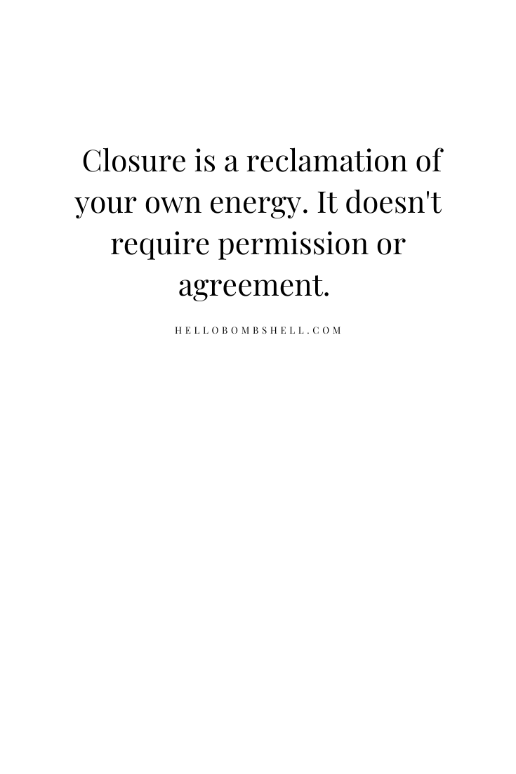 Closure life quote for women.