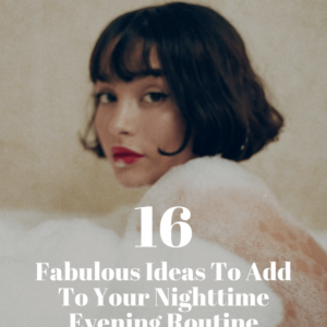 night time routine for women